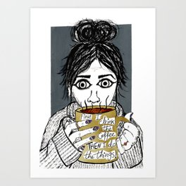 First I drink the coffee, Gilmore Girls Art Print