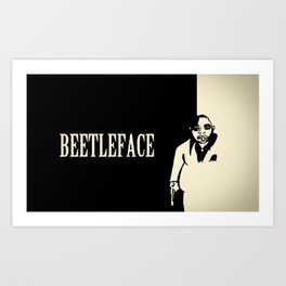 Beetleface Art Print