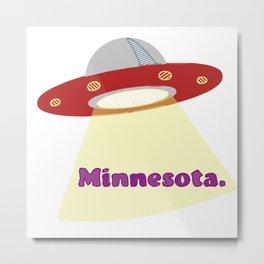 Minnesota: Land of 10,000 UFOs Metal Print