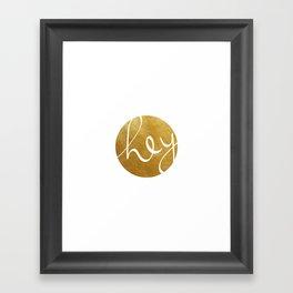 Hey, stranger! Framed Art Print