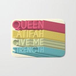 Queen Latifah Give Me Strength Bath Mat