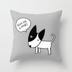 Give Me A Hug Throw Pillow