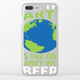 Save Earth and beer Shirt Clear iPhone Case