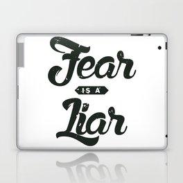 Fear is a Liar Laptop & iPad Skin