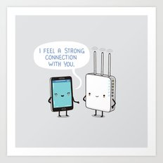 A strong connection Art Print