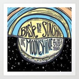 Sunshine or Moonshine Art Print