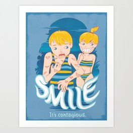Smile: It's contagious. Art Print