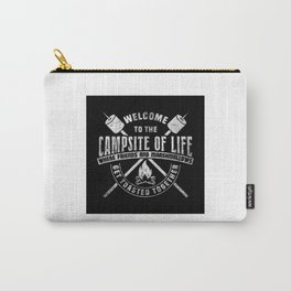 Welcome To The Campsite Of Life - Funny Camping Quote Gift Carry-All Pouch