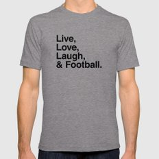 Live Love Laugh and football Mens Fitted Tee Tri-Grey LARGE