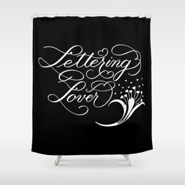 Lettering Lover (Dark) Shower Curtain