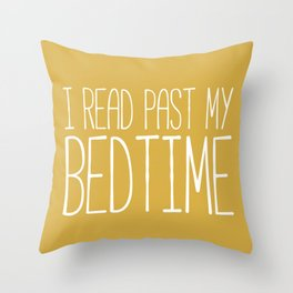 I Read Past My Bedtime (Mustard) Throw Pillow