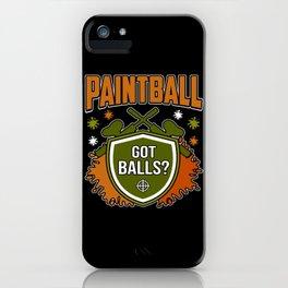 Paintball Got Balls? iPhone Case