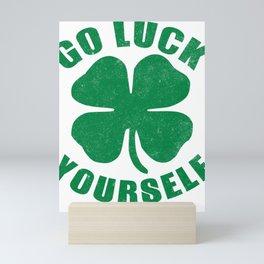 Go Luck Yourself - St. Patricks Day Mini Art Print