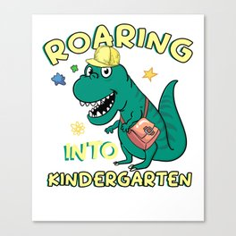 Roaring Into Kindergarten Canvas Print