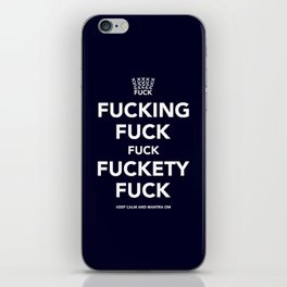 Fucking Fuck Fuck Fuckety Fuck- Blue iPhone Skin
