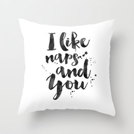 BEDROOM WALL DECOR, I Like Naps And You,Kids Room Decor,Bedroom Sign,Love Quote,Good Night Quote,Eng Throw Pillow