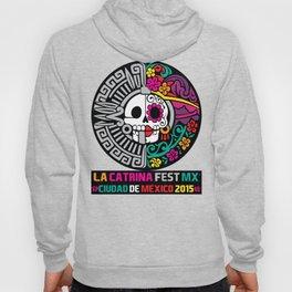 La Catrina Fest MX 2015 Hoody
