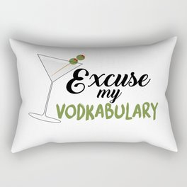 Excuse my Vodkabulary Rectangular Pillow