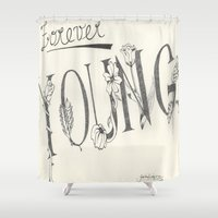 forever young Shower Curtains featuring Forever Young by Tori Kim
