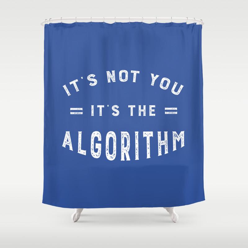 Social Shower Courtain.Blame The Social Media Algorithm Shower Curtain