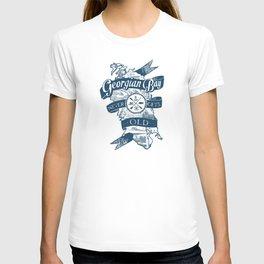 Georgian Bay Never Gets Old T-shirt