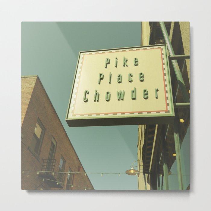 PIKE PLACE CHOWDER Metal Print