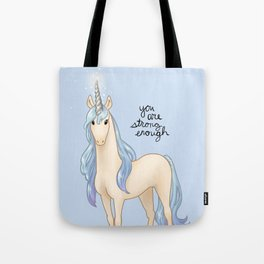 """""""You Are Strong Enough"""" Unicorn Tote Bag"""