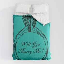Will You Marry Me Comforters