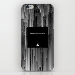Silence is also conversation iPhone Skin