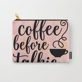Coffee before Talkie - Coffee Lovers Cute Crabs Carry-All Pouch