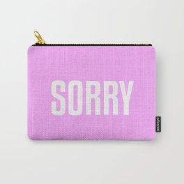 Sorry Carry-All Pouch