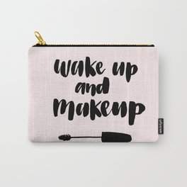 Wake up and Makeup Art Carry-All Pouch