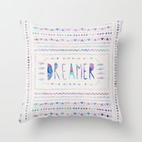 dreamer Throw Pillows featuring DREAMER by Bianca Green