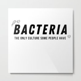 Cool Funny Biology Quote Meme Teacher Student Gift Metal Print