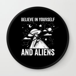 UFO believe in yourself and Aliens Wall Clock