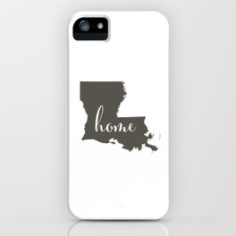 Louisiana is Home iPhone Case
