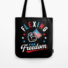 Flexing For Freedom Tote Bag