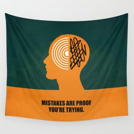 Lab No. 4 -Mistakes are proof you're trying corporate start-up quotes Poster Wall Tapestry