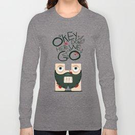 Okey Dokey Hannibal Long Sleeve T-shirt