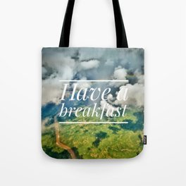 Motus Operandi Collection: Have a breakfast Tote Bag