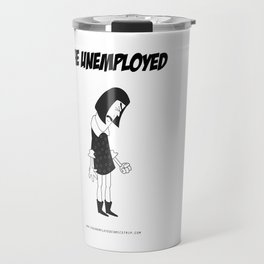 The Unemployed - Vivienne Travel Mug