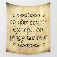 lotr Wall Tapestries featuring No admittance except on party business by Augustinet