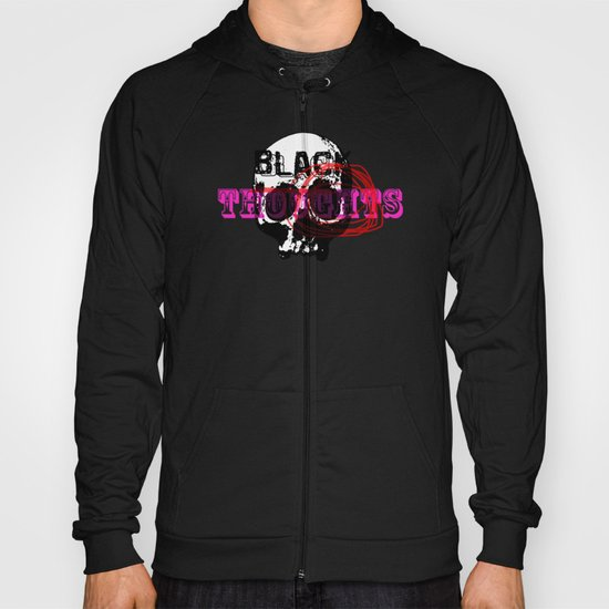 I wanna touch · black thoughts Hoody
