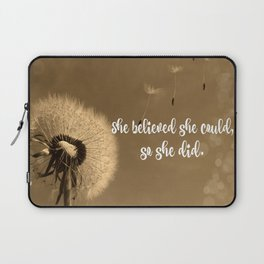 She Believed She Could Quote Laptop Sleeve