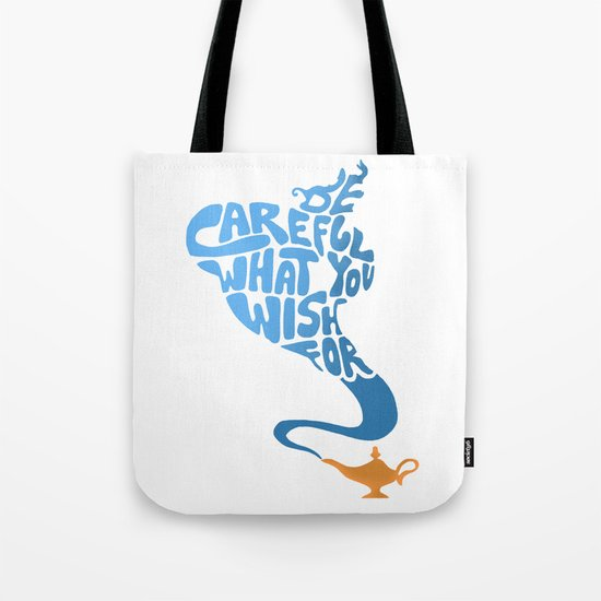 Be Careful What You Wish For. Tote Bag