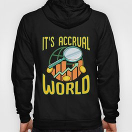 It's Accrual World Awesome Accounting Pun Hoody