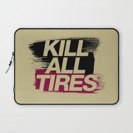 Kill All Tires v5 HQvector Laptop Sleeve