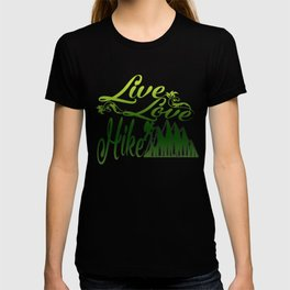 LIVE - LOVE - HIKE T-shirt