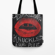 Soft Lips Are Open, Knuckles Are Pale  Tote Bag