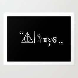 Always and For Ever Art Print